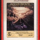 Jackson Browne - Running On Empty 1977 RCA ELECTRA A18D 8-TRACK TAPE