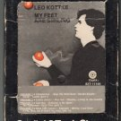 Leo Kottke - My Feet Are Smiling 1973 CAPITOL A18D 8-TRACK TAPE