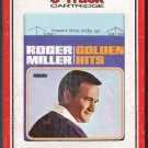 Roger Miller - Golden Hits 1965 RCA Re-issue A18C 8-TRACK TAPE