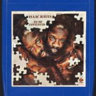 Isaac Hayes - To Be Continued 1970 STAX A19A 8-TRACK TAPE