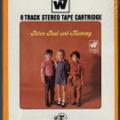 Peter, Paul & Mary - Peter, Paul & Mommy 1969 WB Sealed A21A 8-TRACK TAPE