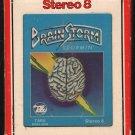 Brainstorm - Stormin' 1977 Debut RCA TABU A21A 8-TRACK TAPE