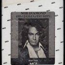 Neil Diamond - His 12 Greatest Hits 1974 MCA A17 8-TRACK TAPE