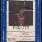 Steppenwolf - Gold Their Great Hits 1970 GRT DUNHILL A14 8-TRACK TAPE