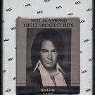Neil Diamond - His 12 Greatest Hits 1974 MCA A20 8-TRACK TAPE