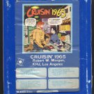 Cruisin' 1965 - Robert Morgan KHJ Los Angeles 1973 GRT A48 8-TRACK TAPE