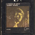 Johnny Rivers - A Touch Of Gold 1969 LIBERTY A39 8-TRACK TAPE