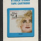 Madonna - Who's That Girl 1987 CRC WB Sealed A45 8-TRACK TAPE