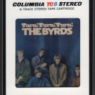 The Byrds - Turn, Turn, Turn 1965 CBS A18F 8-TRACK TAPE
