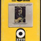 Eric Clapton - History Of Eric Clapton 1972 ATCO A33 8-TRACK TAPE