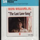Hank Williams Jr. - The Last Love Song 1974 CRC MGM Sealed A33 8-TRACK TAPE