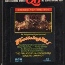 Ormandy The Philadelphia Orchestra - Hallelujah! 1971 RCA Quadraphonic A11 8-TRACK TAPE