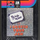 Spooky Tooth - You Broke My Heart So I Busted Your Jaw 1973 A&M Sealed A19B 8-TRACK TAPE