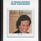 Julio Iglesias - 1100 Bel Air Place 1984 CRC Sealed T3 8-TRACK TAPE