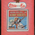 Kenny Roberts - Indian Love Call 1965 STARDAY Sealed Re-issue A16 8-TRACK TAPE