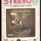 Jerry Lee Lewis - She Still Comes Around (To Love What's Left Of Me) 1969 SMASH A44 8-TRACK TAPE