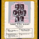 Three Dog Night - Harmony 1971 GRT DUNHILL A12 8-TRACK TAPE