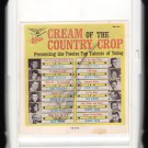 Cream Of The Country Crop - Twelve Country Performers 1967 ITCC STARDAY A18A 8-TRACK TAPE
