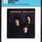 Three Dog Night - Suitable For Framing 1974 CRC DUNHILL A42 8-TRACK TAPE