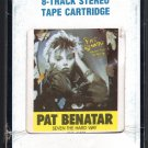 Pat Benatar - Seven The Hard Way 1985 CRC CHRYSALIS A45 8-TRACK TAPE