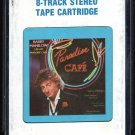 Barry Manilow - 2:00 AM Paradise Cafe 1984 CRC ARISTA A23 8-TRACK TAPE