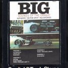 The Big Sounds Of The Drags! - Authentic Recordings 1963 CAPITOL Re-issue A23 8-TRACK TAPE