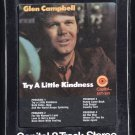 Glen Campbell - Try A Little Kindness 1970 CAPITOL Sealed T6 8-TRACK TAPE