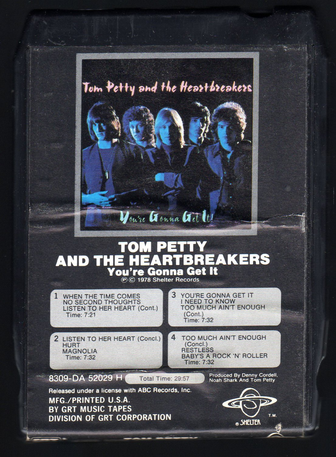 Tom Petty and The Heartbreakers - You're Gonna Get It 1978 GRT SHELTER A29B 8-TRACK TAPE