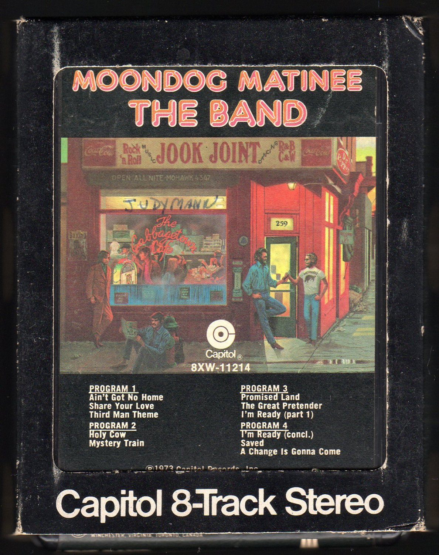 The Band - Moondog Matinee 1973 CAPITOL A29B 8-TRACK TAPE
