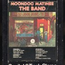 The Band - Moondog Matinee 1973 CAPITOL A29B 8-TRACK TAPE