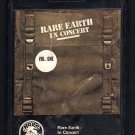 Rare Earth - In Concert Vol. 1 1971 AMPEX RARE EARTH A19C 8-TRACK TAPE