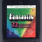 Fantastic - 20 Original Hits 20 Original Stars 1973 KTEL A4 8-TRACK TAPE