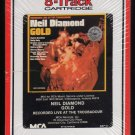 Neil Diamond - Gold: Recorded Live At The Troubadour 1970 RCA Sealed Re-issue A32 8-TRACK TAPE
