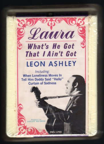 Leon Ashley - Laura What's He Got That I Ain't Got 1967 RCA Sealed A25 8-TRACK TAPE