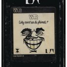 War - Why Can't We Be Friends 1975 UA FAROUT A45 8-TRACK TAPE