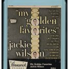Jackie Wilson - My Golden Favorites 1960 AMPEX BRUNSWICK Re-issue C/O A44 8-TRACK TAPE