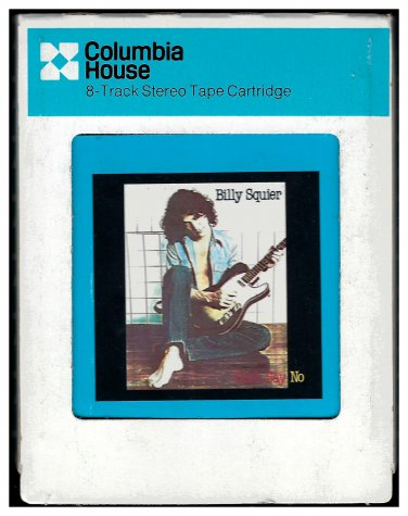 Billy Squier - Don't Say No 1981 CRC CAPITOL A10 8-TRACK TAPE