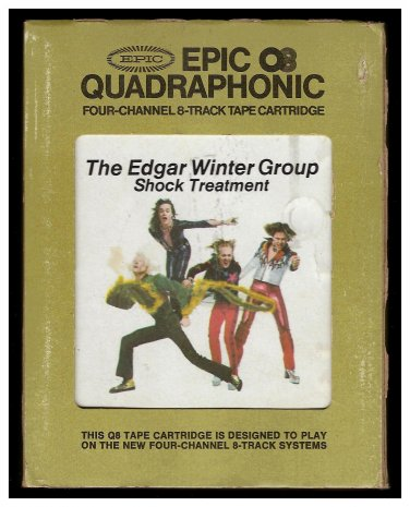 The Edgar Winter Group - Shock Treatment 1974 EPIC Quadraphonic A13 8-TRACK TAPE