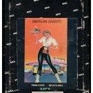 American Graffiti - 41 Original Hits Soundtrack Of American Graffiti 1973 MCA T7 8-TRACK TAPE