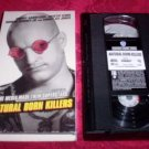 VHS -  Natural Born Killers Rated R