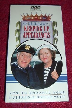 VHS - Keeping Up Appearances How To Enhance Your Husbands Retirement