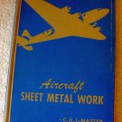 Aircraft Sheet Metal Work American Technical Society (1944)