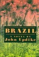 Brazil a novel by John Updike