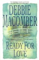 Ready For Love by Debbie Macomber