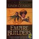 Empire Builders by Linda Chakin