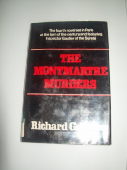 The Montmartre Murders: A Novel by Richard Grayson