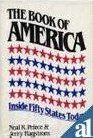 The Book of America inside fifty states today by Neal R Peirce and Jerry Hagstrom