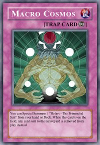 Macro Cosmos (For use in Yugioh Online 2 ONLY)