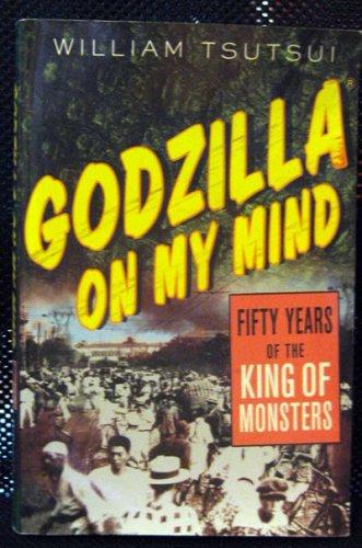 Godzilla on my Mind - Bill Tsutsui