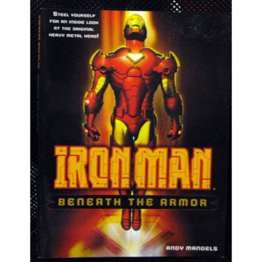 Iron Man: Beneath the Armor - Andy Mangels